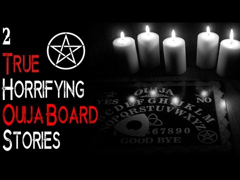 2 REAL Spine Chilling OUIJA BOARD Stories  Encounters With The Paranormal  Possible Possession ?