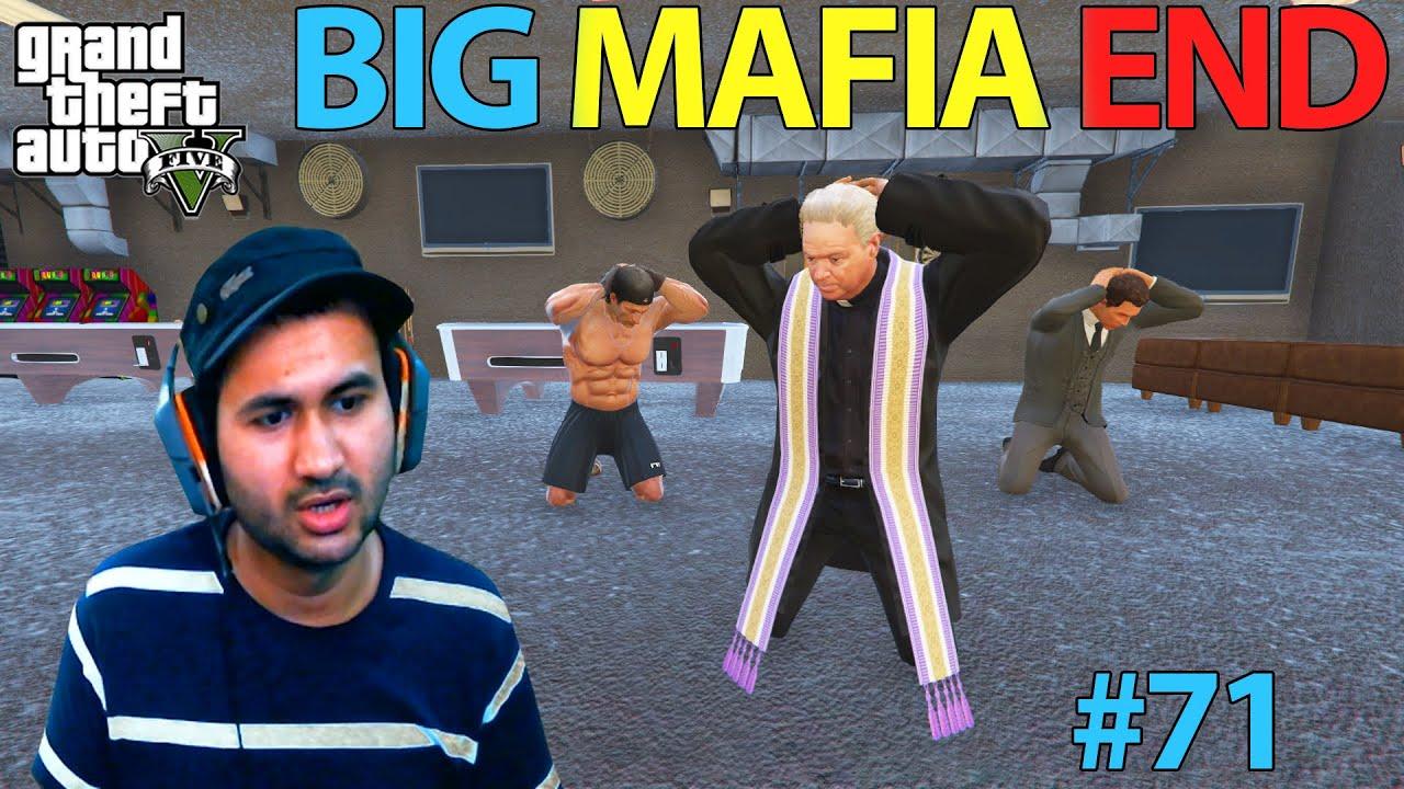 GTA 5 : BIG MAFIA END | GTA5 GAMEPLAY #71