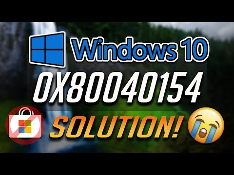 How To Fix Windows Store Error 0x80040154 In Windows 10 - [4 Solutions 2020]