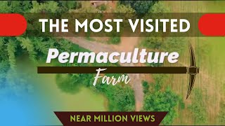 Introduction To Permaculture | Creating Sustainable Ways Of Agriculture | The Art Of Living