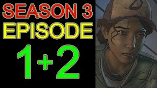 The Walking Dead Game Season 3 Episode 1 + 2 FULL The Walking Dead Game Gameplay - No Commentary