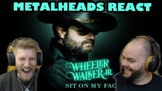 NOW THIS IS COUNTRY!!! | WHEELER WALKER JR - SIT ON MY FACE | Metalheads Reaction