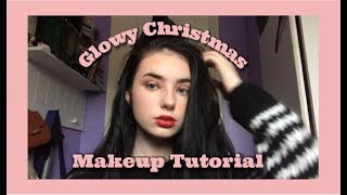Glowy Christmas Makeup Tutorial