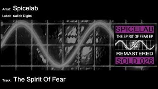 Spicelab - The Spirit Of Fear