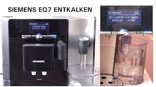 siemens eq7 entkalken   anleitung reinigung kaffeevollautomat teil 1