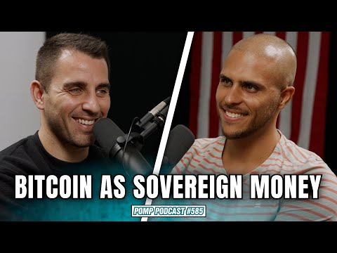 Bitcoin Is Being Adopted By A Country As Sovereign Money   Pomp Podcast #585