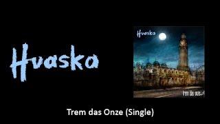Huaska - Trem das Onze thumbnail