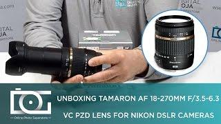 TAMRON AF 18-270mm f 3 5-6 3 Di II VC PZD Lens For NIKON DSLR Cameras REVIEW