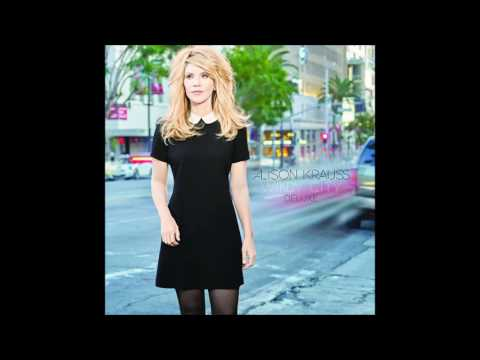 Alison Krauss- Angel Flying Close To The Ground