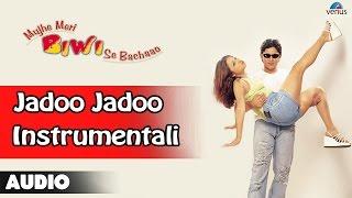 Mujhe Meri Biwi Se Bachaao : Jadoo Jadoo-Instrumental Full Audio Song | Arshad Warsi, Rekha |