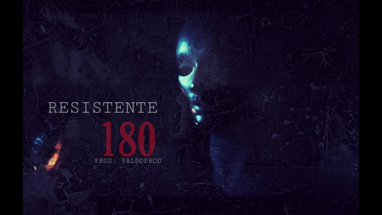 Resistente - 180 (Prod: ValdoProd)