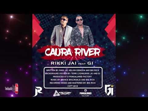 Rikki Jai ft G.I - Caura River [ 2k18 ChutneySoca ]