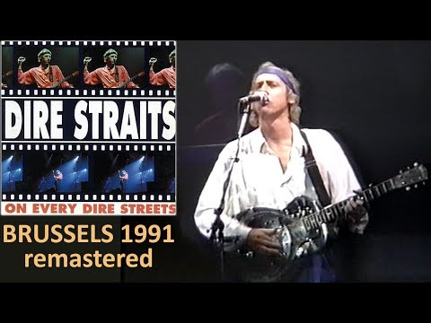 Dire Straits - 1991 - Brussels LIVE [50 fps, REMASTERED version]