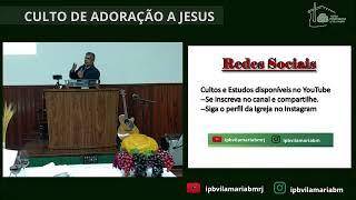 CULTO DE ADORAÇÃO - TIAGO 4 - OS INIMIGOS DE DEUS