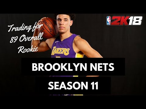 Trading for 90 Overall Rookie - Brooklyn Nets Season 11 NBA 2K18 MyLeague