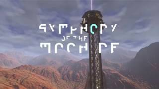 Symphony of the Machine launch trailer