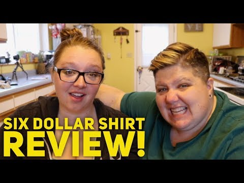 HONEST 6 DOLLAR SHIRTS REVIEW!