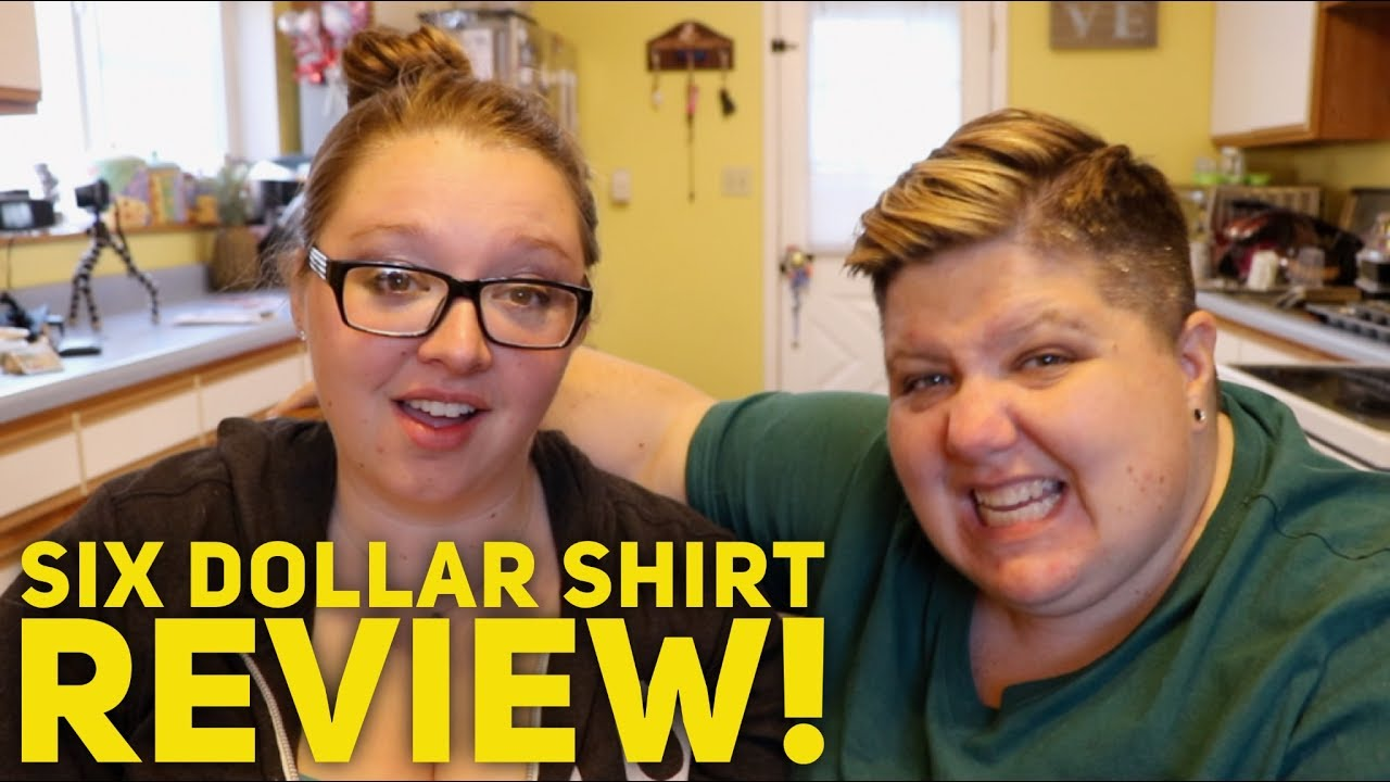 Honest 6 Dollar Shirts Review