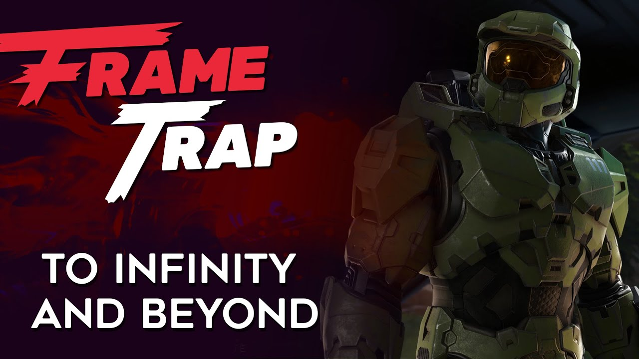 """Frame Trap - Episode 112 """"To Infinity and Beyond"""""""