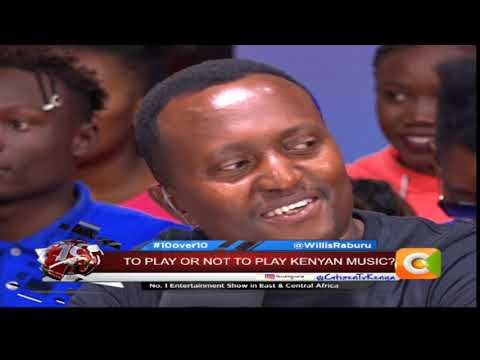 10OVER10 | To Play Or Not To Play Kenyan Music [PART 3]