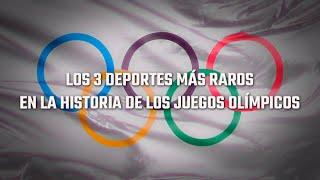 TOP: Los 3 Deportes Más Raros En La Historia De Los Juegos Olímpicos