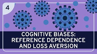 CRITICAL THINKING - Cognitive Biases: Reference Dependence and Loss Aversion [HD]