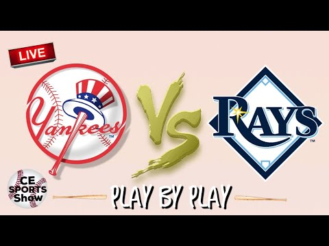 TAMPA BAY RAYS VS NEW YORK YANKEES LIVE STREAM LIVE REACTION