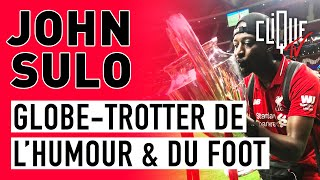John Sulo : Globe-trotter de l'humour et du foot