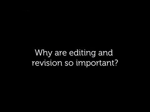 Why is it so important to edit and revise your essay?