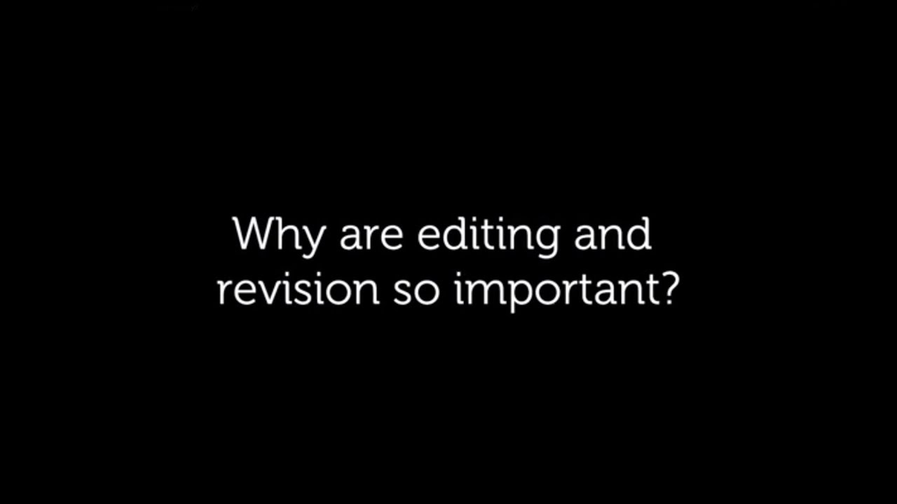 why is it so important to edit and revise your essay why is it so important to edit and revise your essay