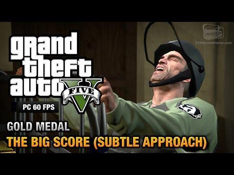 GTA 5 PC - Mission #75 - The Big Score (Subtle Approach) [Gold Medal Guide - 1080p 60fps]