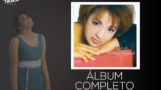 Lo Mejor De Nancy - Nancy Amancio - Álbum completo (2002)
