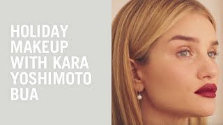 Holiday makeup tutorial with Rosie Huntington-Whiteley and Kara Yoshimoto Bua