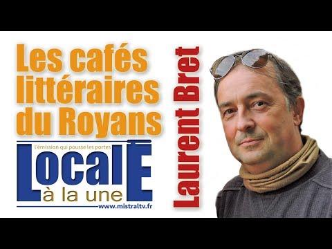 Les cafés littéraires du royans par Laurent Bret