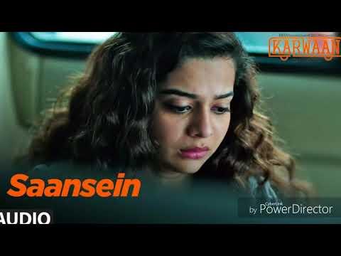 Saansein Full Song | Karwaan | Irrfan Khan, Dulquer Salmaan, Mithila Palkar | Prateek Kuhad