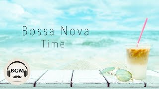 Chill Out Bossa Nova Music - Guitar Instrumental Cafe Music For Relax, Work, Study