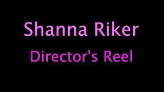 Shanna Riker Reel
