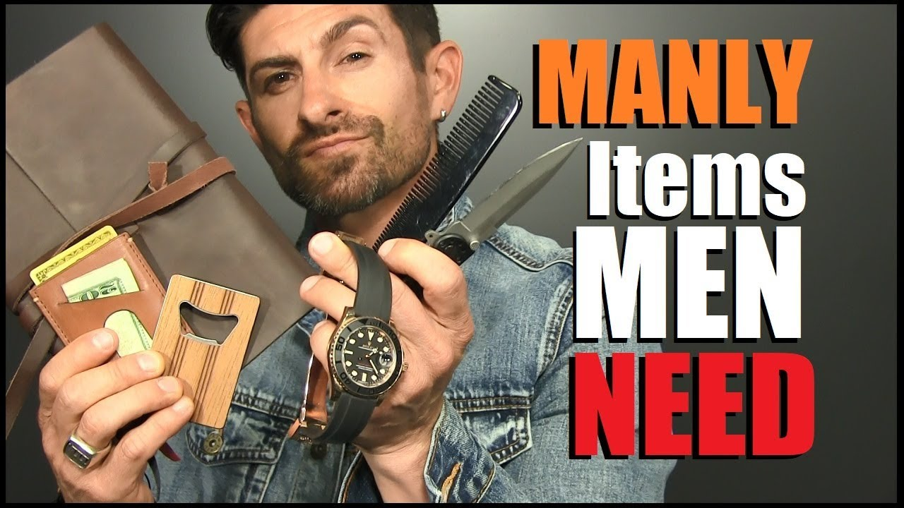 fbd5cf6b4 7 MANLY Items EVERY Guy Needs! (To Be A MAN) - YouTube