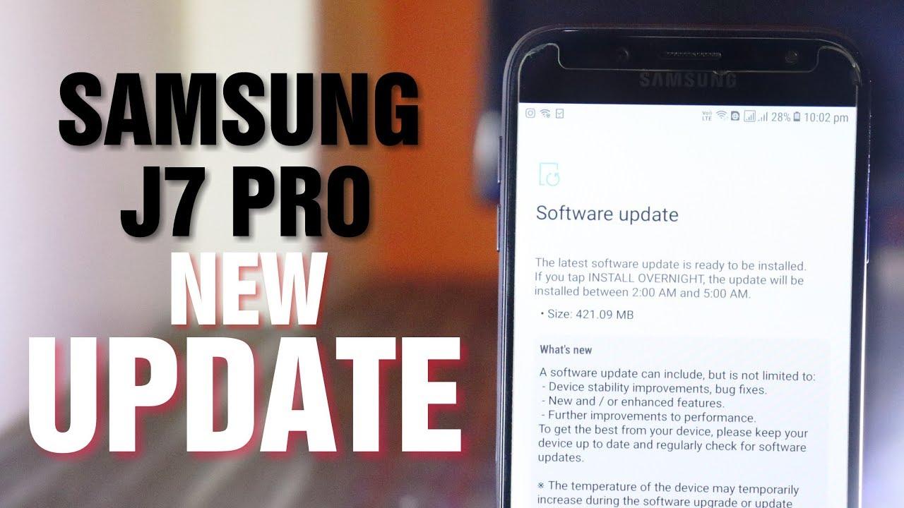 Samsung Galaxy J7 Pro New FOTA Update - What's New?