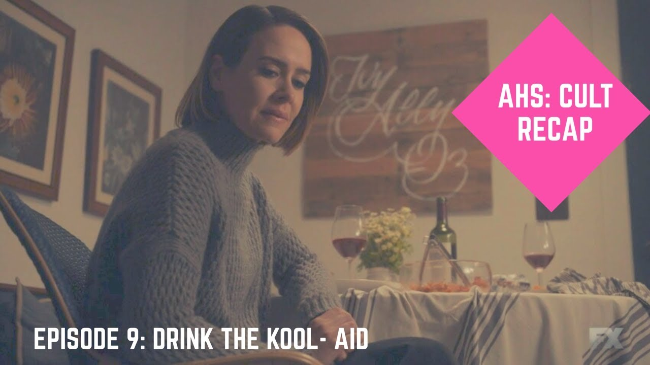Download AHS: Cult Recap - Episode 9: Drink The Kool-Aid