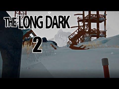 Прохождение The Long Dark ( Выживание ) #2 Семпай, не та вышка