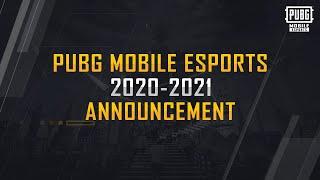 PUBG MOBILE Esports 2020-2021 Announcement