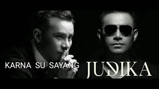 Karna Su Sayang - Judika (The Real Judika Voice With Lyric)