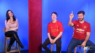 Manchester United v Liverpool | Hilarious Blind Date!