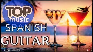 Spanish guitar  Chillout  Lounge  Relaxing Chill out New Music 2019 House Mix Dj Chillout  Top Music