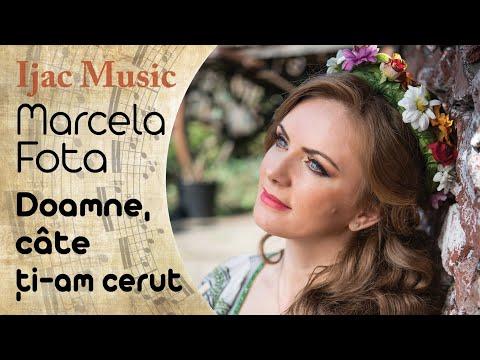 Marcela Fota - Doamne cate ti-am cerut
