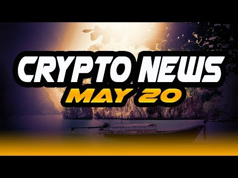 Crypto News May 20 - $TRX $NEO $ZIL $GNT $VEN $OST $EOS $Genesis $McAfee $OneCoin
