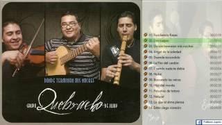 Grupo Quebracho - Donde terminan mis noches [2011][CD Completo]