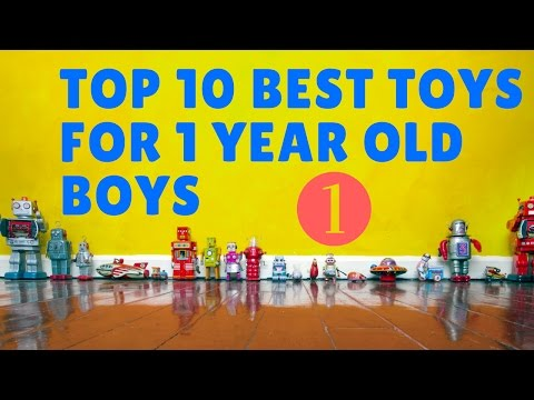 Best Toys For Year Old Boys