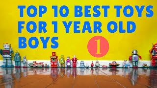 10 Best Toys For 1 Year Old Boys 🚼🐤👶🎲